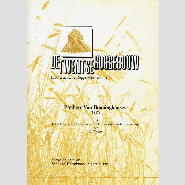 1998 De Twentse roggebouw