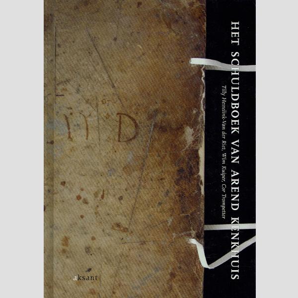 2008 Het Schuldboek van Arend Kenkhuis