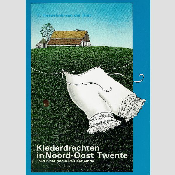 1984 Klederdrachten in Noord-Oost Twente